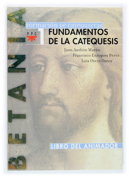 Fundamentos de la catequesis. Libro del animador
